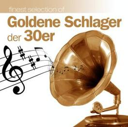 GOLDENE SCHLAGER DER 30ER W/LALE ANDERSEN/RUDI SCHURICKE/WILLY FROST/A.O. Audio CD, V/A, CD