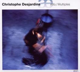 ALTO/MULTIPLES Audio CD, CHRISTOPHE DESJARDINS, CD