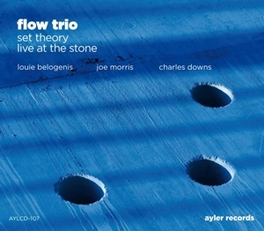 SET THEORY -LIVE AT THE.. .. STONE FLOW TRIO, CD
