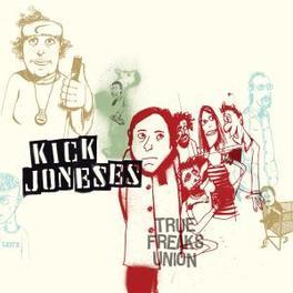 TRUE FREAKS UNION Audio CD, KICK JONESES, CD
