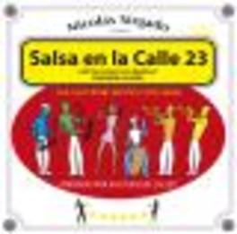SALSA EN LA CALLE 23 NICOLAS SIRGADO, CD