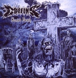 BURIED DEATH REISSUE WITH BONUS MATERIAL // DOOM DEATH CLASSIC! COFFINS, CD