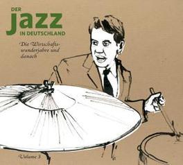 JAZZ IN DEUTSCHLAND -3- EIN FRISCHER WIND - 3CD + 128PG. BOOKLET Audio CD, V/A, CD