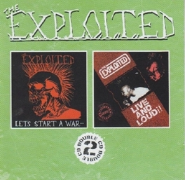 LET'S START A WAR/LIVE.. .. AND LOUD!! Audio CD, EXPLOITED, CD