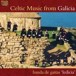 CELTIC MUSIC FROM GALICIA Audio CD, BANDA DE GAITAS LEDICIA, CD