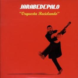 ORQUESTA RECICLANDO Audio CD, JARABE DE PALO, CD