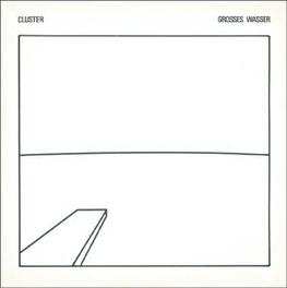 GROSSES WASSER CLUSTER, Vinyl LP