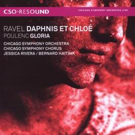 DAPHIS ET CHLOE/GLORIA CHICAGO SYMPHONY ORCHESTRA/BERNARD HAITINK Audio CD, RAVEL/POULENC, CD