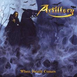 WHEN DEATH COMES ARTILLERY, CD