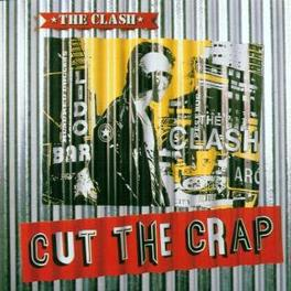 CUT THE CRAP -REMAST- Audio CD, CLASH, CD