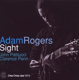 SIGHT Audio CD, ADAM ROGERS, CD