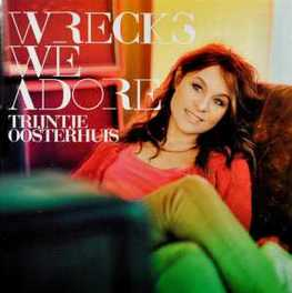WRECKS WE ADORE WRITTEN AND PRODUCED BY ANOUK TRIJNTJE OOSTERHUIS, CD