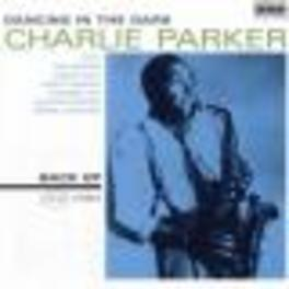 DANCING IN THE DARK Audio CD, CHARLIE PARKER, CD