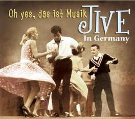 JIVE IN GERMANY - OH.. .. YES, DAS IST MUSIK - CD + 44PG. BOOKLET Audio CD, V/A, CD