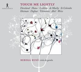 TOUCH ME LIGHTLY Audio CD, REBEKO RUSO, CD