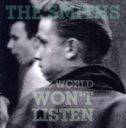 WORLD WON'T.. -REMAST- ..LISTEN SMITHS, CD