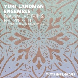 THATS RIGHT, GO CATS FT. JAD FAIR YURI LANDMAN ENSEMBLE, Vinyl LP