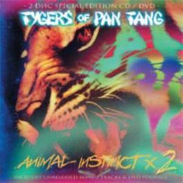 ANIMAL INSTINCT 2 CD + DVD, 2008 RECORDED, BONUS TR. FROM 2009 Audio CD, TYGERS OF PAN TANG, CD