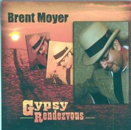 GYPSY RENDEZVOUS Audio CD, BRENT MOYER, CD