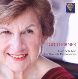 SCHUBERT:UNVOLLENDETE PIA Audio CD, GITTI PIRNER, CD