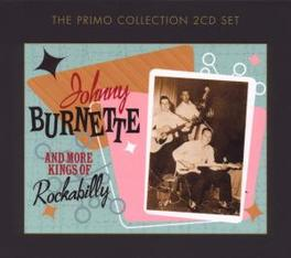 AND MORE KINGS OF.. .. ROCKABILLY Audio CD, JOHNNY BURNETTE, CD