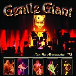 LIVE IN STOCKHOLM '75 DELUXE DIGIPACK, 12PG. BOOKLET Audio CD, GENTLE GIANT, CD