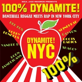 100% DYNAMITE NYC *DANCEHALL REGGAE MEETS RAP IN NEW YORYK CITY*/PT.1 & 2 Audio CD, V/A, CD