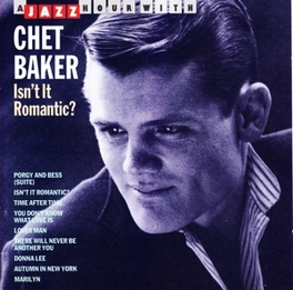 ISN'T IT ROMANTIC Audio CD, CHET BAKER, CD