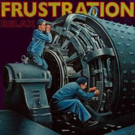 RELAX FRENCH SYNTH PUNK HEROES FRUSTRATION, Vinyl LP