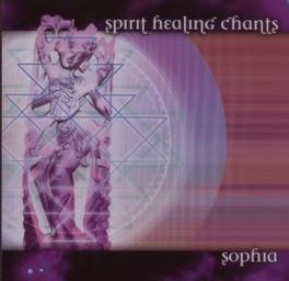 SPIRIT HEALING CHANTS Audio CD, SOPHIA, CD