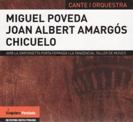 CANTE I ORQUESTA Audio CD, POVEDO/AMARGOS/CHICUELO, CD