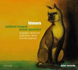 INNEN MEZEI, SZILARD -WIND QUAR, CD