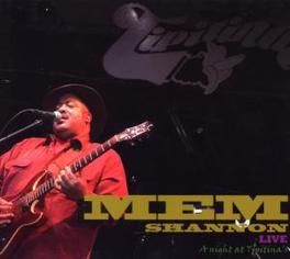 LIVE: A NIGHT AT TIPITINA Audio CD, MEM SHANNON, CD