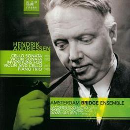 CELLO SONATA/VIOLIN.. .. SONATA/PIANO TR//AMSTERDAM BRIDGE ENSEMBLE Audio CD, H. ANDRIESSEN, CD