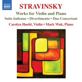 WORKS FOR VIOLIN & PIANO CAROLYN HUEBI/MARK WAIT I. STRAVINSKY, CD