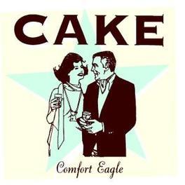 COMFORT EAGLE Audio CD, CAKE, CD