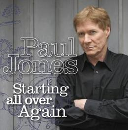 STARTING ALL OVER AGAIN FT. ERIC CLAPTON & PERCEY SLEDGE/INCL. BONUS TRACK Audio CD, PAUL JONES, CD