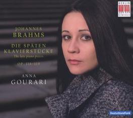 DIE SPAETEN KLAVIERSTUECK ANNA GOURARI Audio CD, J. BRAHMS, CD