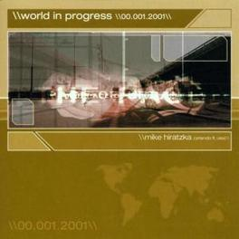 WORLD IN PROGRESS -13TR Audio CD, DJ MIKE HIRATZKA, CD