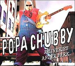 DELIVERIES AFTER DARK INCL. VIDEO ENHANCED MATERIAL Audio CD, POPA CHUBBY, CD