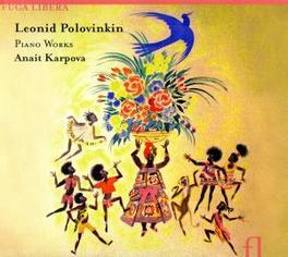 PIANO WORKS ANAIT KARPOVA Audio CD, L. POLOVKIN, CD