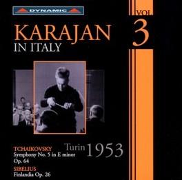 KARAJAN IN ITALY VOL.3 ORCHESTRO DI TORINO DELLA RAI//WORKS BY TCHAIKOVSKY/SIB HERBERT VON KARAJAN, CD