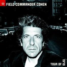 FIELD COMMANDER TOUR 1979 FT. JENNIFER WARNES Audio CD, LEONARD COHEN, CD