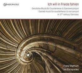 ICH WILL IN FRIEDE FAHREN LES ESCAPADES/VITZTHUM Audio CD, RIGATTI/AHLE/KRIEGER, CD