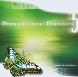 BRASILIAN BASICS 5 LUV & TUFF/COMPILED BY DJ ROB BOSKAMP Audio CD, V/A, CD