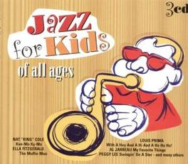 JAZZ FOR KIDS OF ALL AGES WNAT KING COLE/LOUIS PRIMA/COUNT BASIE/E.FITZGERALD Audio CD, V/A, CD