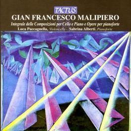 INTEGRALE DELLE COMPOSIZI LUCA PACCAGNELLA, SABRINA ALBERTI Audio CD, G.F. MALIPIERO, CD