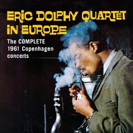 IN EUROPE - THE.. .. COMPLETE 1961 COPENHAGEN CONCERTS DOLPHY, ERIC -QUARTET-, CD