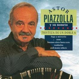 TRSTEZA DE UN DOBLE A Audio CD, ASTOR PIAZZOLLA, CD