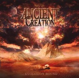 EVOLUTION BOUND Audio CD, ANCIENT CREATION, CD